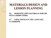English powerpoint: MATERIALS DESIGN AND LESSON PLANNING