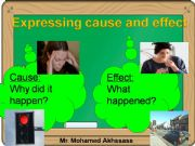 English powerpoint: Expressing cause and effect