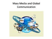 English powerpoint: The Mass Media and Global Communication
