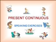 English powerpoint: PRESENT CONTINUOUS  –  POWERPOINT EXERCISES  – PART 1a / 2
