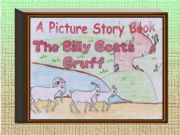 English powerpoint: A Picture Story Book. The Three Billy Goats Gruff.