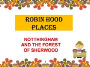English powerpoint: rOBIN hOOD PLACES
