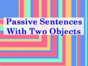 English powerpoint: Passive sentences with two objects