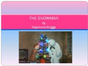 English powerpoint: The Snowman, by Raymond Briggs summary, part 2