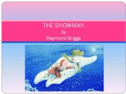 English powerpoint: The Snowman, by Raymond Briggs summary, part 3