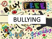 English powerpoint: Bullying