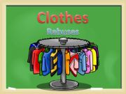 English powerpoint: Clothes. Rebuses