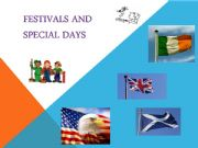 English powerpoint: festivals and special days