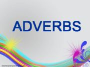 English powerpoint: Adverbs of manner, place, time, frquency, degree and sentence