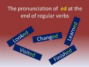 English powerpoint: The pronunciation of ´ed´ or regular verbs in the simple past