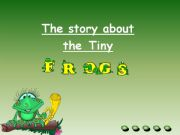 English powerpoint: Very / Too - A story about tiny frogs