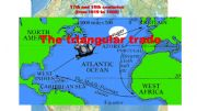 English powerpoint: the Triangular Trade