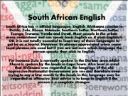English powerpoint: South African English