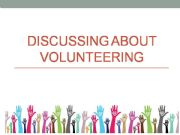 English powerpoint: Volunteering- discussion 1