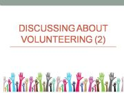 English powerpoint: Volunteering-discussion