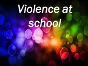 English powerpoint: School violence( part 1)  Definition , causes ,effects and solutions