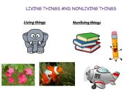 English powerpoint: Living and Non living things