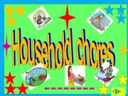 English powerpoint: household chores/multiple choice game