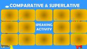 English powerpoint: Comparative and Superlative - Speaking Activity