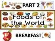 English powerpoint: Food and drinks around the world - part 2