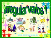 English powerpoint: Irregular verbs : 3  form illustrated list