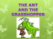 English powerpoint: THE ANT AND THE GRASSHOPPER