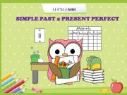 English powerpoint: Simple Past and Present Perfect