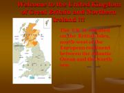 English powerpoint: Welcome to the United Kingdom of Great Britain and Northern Ireland !!!