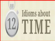 English powerpoint: time idioms