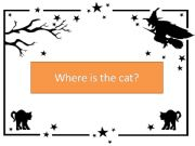 English powerpoint: PPT where is the cat? prepositions