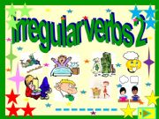 English powerpoint: Irregular verbs : 3  form illustrated list 2