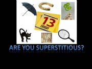 English powerpoint: Are you superstitious? Count and Noncount Nouns