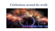 English powerpoint: celebration around the world