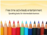English powerpoint: Free time activities and entertainment