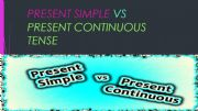 English powerpoint: simple present vs present continuous