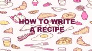 English powerpoint: How to write a Recipe