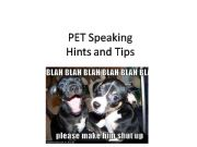 English powerpoint: A few tips to help with the PET speaking exam