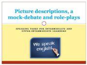 English powerpoint: Speaking tasks for intermediate or upper learners
