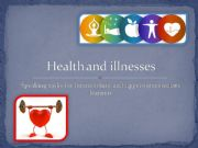 English powerpoint: Health and illnesses