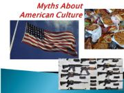 English powerpoint: MYTHS ABOUT AMERICANS - CULTURE AND VOCAB IN CONTEXT