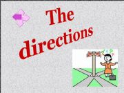 English powerpoint: The directions