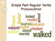 English powerpoint: Simple Past Regular Verbs Pronunciation