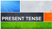English powerpoint: Present Tense - part 1