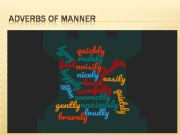 English powerpoint: ADVERBS OF MANNER