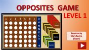 English powerpoint: Connect 4 OPPOSITES GAME Level 1 (out of 3)
