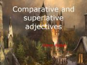 English powerpoint: Comparative and superlative adjectives
