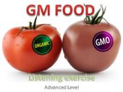 English powerpoint: GM FOOD A gap filling listening exercise
