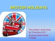 English powerpoint: British Holidays