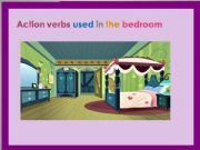 English powerpoint: The bedroom: Action verbs used in the bedroom Part 1