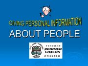 English powerpoint: GIVING PERSONAL INFORMATION ABOUT PEOPLE